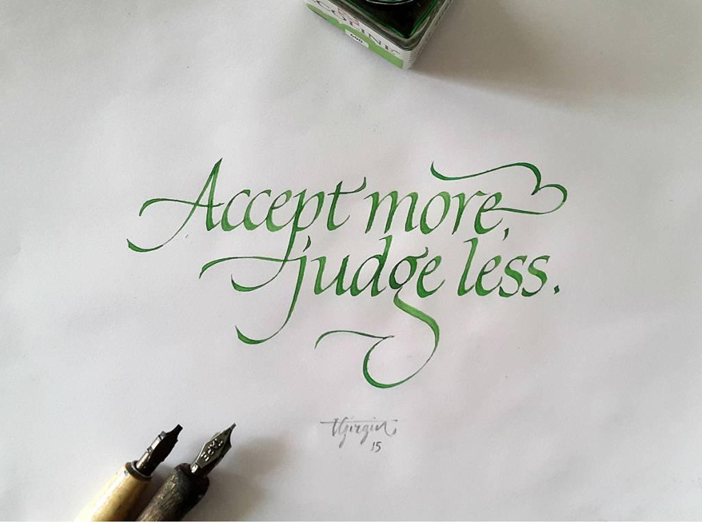 Accept more, judge less